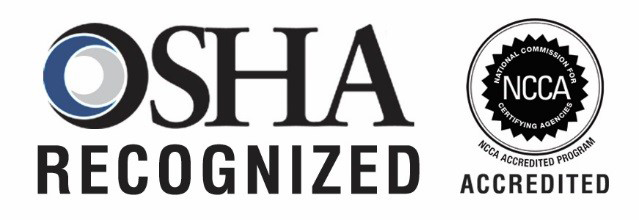 OSHA recognized, NCCA accredited